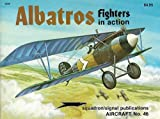 Albatros Fighters in Action, J. Connors, 0897471156