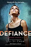 Defiance: Book 4 (Strange Angels)