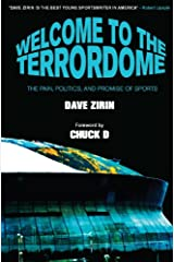 Welcome to the Terrordome: The Pain, Politics and Promise of Sports Kindle Edition