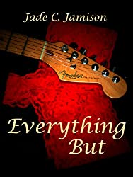 Everything But (Tangled Web Series Book 2)