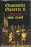 By Eric Flint Grantville Gazette II (The Assiti Shards) (1st First Edition) [Hardcover]