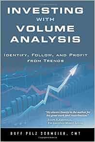 Amazon Com Investing With Volume Analysis Identify