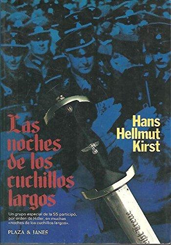 LAS NOCHES DE LOS CUCHILLOS LARGOS.: Amazon.es: Hans Hellmut Kirst ...