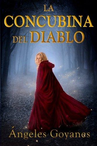 La Concubina del Diablo  [Goyanes, Angeles] (Tapa Blanda)
