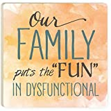 Our Crazy Family Super Absorbent Ceramic Beverage Coasters - 4 Pack Set