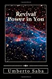 Revival Power in You, Umberto Saba, 1478298324