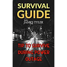 Survival Guide: Tip To Survive During Power Outage