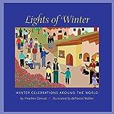 Lights of Winter: Winter Celebrations around the World