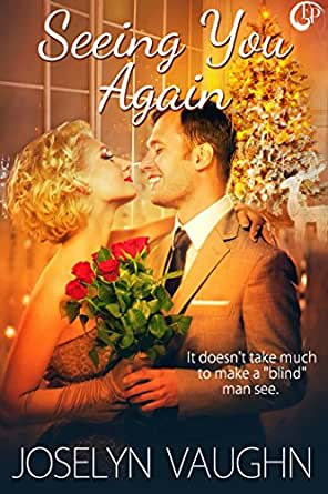 Seeing You Again - Kindle edition by Joselyn Vaughn