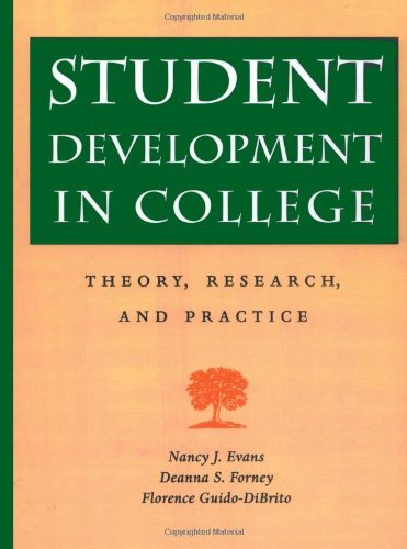 By Nancy J. Evans, Deanna S. Forney, Florence M. Guido: Student Development in College: Theory, Research, and Practice (Josse Bass Higher and Adult Education) First (1st) Edition