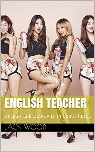 English Teacher: Despair and Depravity in South Korea