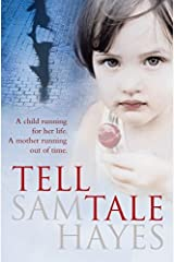 Tell-Tale by Sam Hayes (2009-11-12) Hardcover