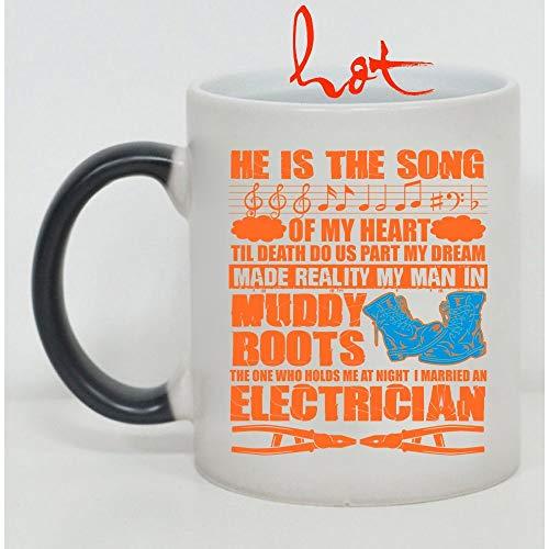 Christmas Mug, I Married An Electrician Cup, He Is The Song Of My Heart Change color mug (Color Changing Mug -