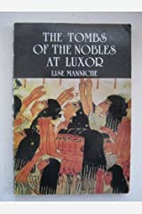 The tombs of the nobles at Luxor Paperback