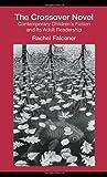 Crossover Novel, Rachel Falconer, 0415978882