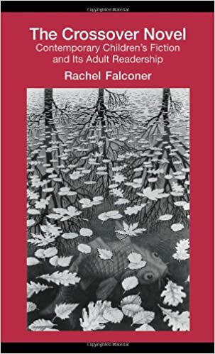 The Crossover Novel: Contemporary Children's Fiction and Its Adult  Readership (Children's Literature and Culture) 1st Edition