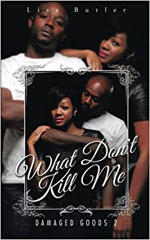 Book What Don't Kill Me: Damaged Goods 2