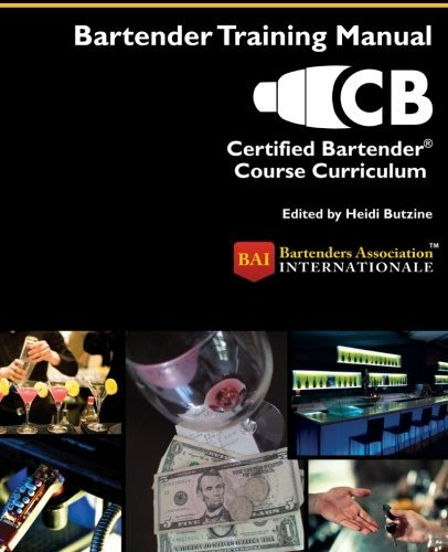 Certified Bartender?? Course Curriculum by Bartenders Association Internationale (2011-10-25)