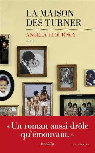 La maison des Turner - Angela Flournoy