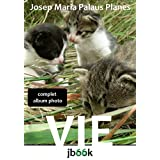 VIE [COMPLET] (French Edition)