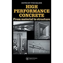 High Performance Concrete: From material to structure