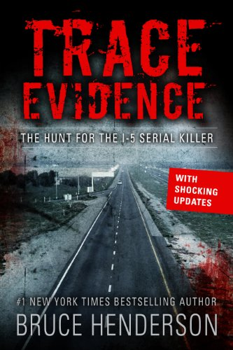 Trace Evidence: The Hunt for the I-5 Serial Killer cover