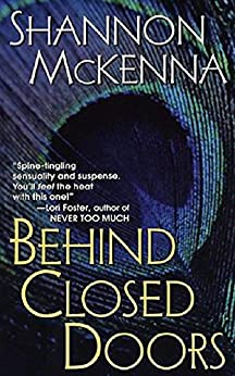 Behind Closed Doors (The Mccloud Series Book 1) by [McKenna, Shannon]
