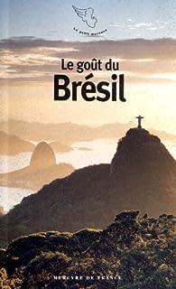 Le goût du Brésil par Fabienne Gambrelle