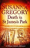 Death in St James's Park: 8 (Adventures of Thomas Chaloner)