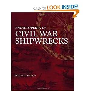 Encyclopedia of Civil War Shipwrecks W. Craig Gaines