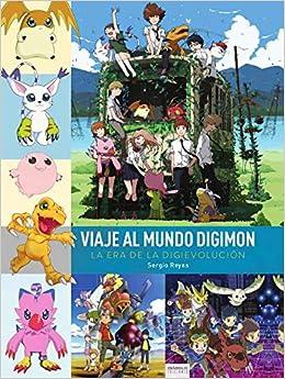 Viaje Al Mundo DIGIMON: Amazon.es: Reyes Sergio, Reyes Sergio: Libros