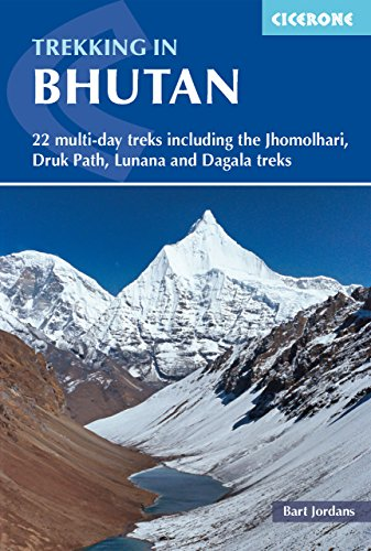 R.E.A.D Trekking in Bhutan: 22 Multi-day Treks Including the Jhomolhari, Drukpath and Dagala Treks<br />RAR