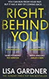 Right Behind You: The gripping new thriller from the Sunday Times bestseller