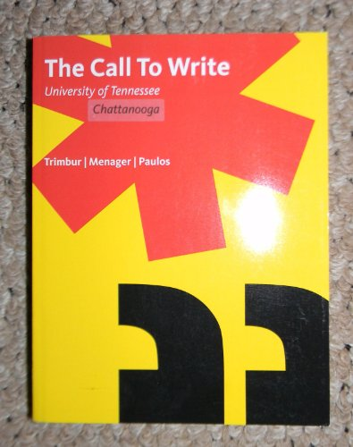The Call to Write, Custom Edition for University of Tennessee