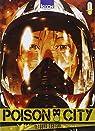 Poison City, tome 1 par Tsutsui