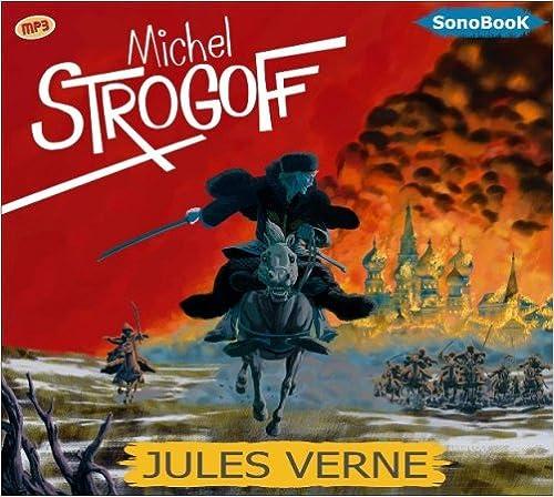 Michel Strogoff Premiere et Deuxieme Parties (French Edition)