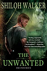 The Unwanted (The FBI Psychics Book 1)