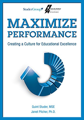 Maximize Performance: Creating a Culture for Educational Excellence