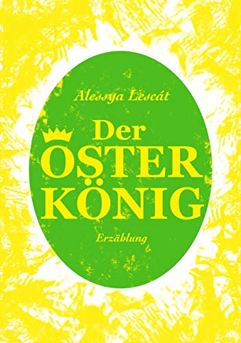 Der Osterkönig (German Edition)