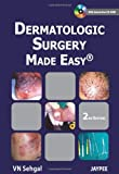 Dermatologic Surgery Made Easy, Sehgal, Vn, 9380704917