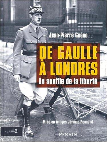 Livre gratuits De Gaulle à Londres : Le souffle de la liberté pdf
