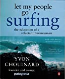 Let My People Go Surfing, Yvon Chouinard, 0143037838