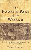 The fourth part of the world: the race to the ends of the earth and the epic story of the map that gave America its name