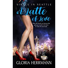 A Latte of Love (Single in Seattle Book 3)