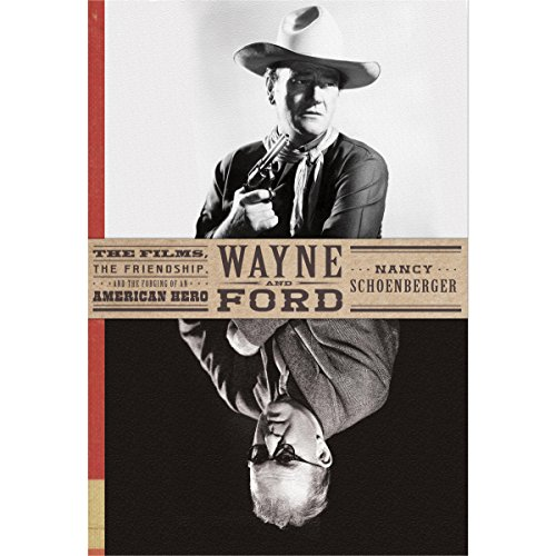 !B.E.S.T Wayne and Ford: The Films, the Friendship, and the Forging of an American Hero<br />P.P.T