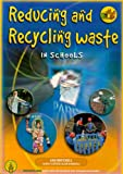 Reducing and Recycling Waste in Schools, Ian Mitchell, 1857411854