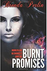 Burnt Promises (Brooklyn and Bo Chronicles: Book One) Paperback