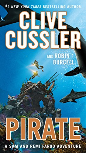 Pirate by Clive Cussler, Robin Burcell