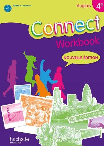 Connect 4e/Palier 2 année 1 - anglais - Workbook - Edition 2011