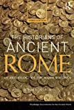 The Historians of Ancient Rome: An Anthology of the Major Writings (Routledge Sourcebooks for the Ancient World)